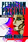 Petroleum Precinct: Grudge Punk 2