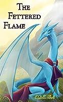 The Fettered Flame (Shkode #2)