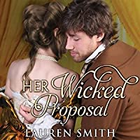 Her Wicked Proposal (The League of Rogues, #3)