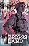 Briggs Land, Vol. 1: State of Grace