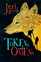Tokens and Omens