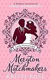 Lottie Pursues Bill (Meryton Matchmakers #1)