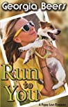 Run To You (Puppy Love Romance, #2)