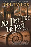 No Time Like the Past (The Chronicles of St. Mary's Book Five)
