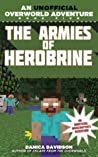 The Armies of Herobrine (An Unofficial Overworld Adventure, #5)
