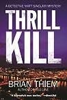 Thrill Kill (Matt Sinclair #2)