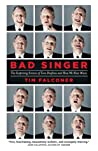 Bad Singer: The Surprising Science of Tone Deafness and How We Hear Music
