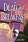 Dead and Breakfast (Merry Ghost Inn, #1)