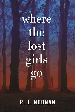 Where the Lost Girls Go (A Laura Mori Mystery, #1)