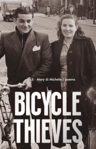 Bicycle Thieves: Poems