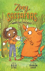 Monsters and Mold (Zoey and Sassafras, #2)