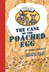 The Case of the Poached Egg
