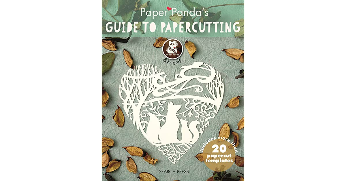 Paper pandas guide to papercutting by louise firchau maxwellsz
