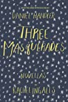 Three Masquerades: Novellas