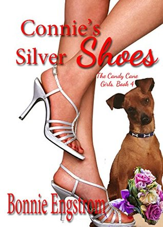Connie's Silver Shoes (The Candy Cane Girls Book 4)