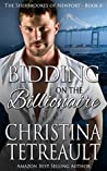 Bidding On The Billionaire (The Sherbrookes of Newport #8)