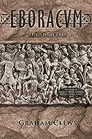Eboracum, The Fortress (Book II)