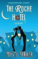 The Roche Hotel: Season One