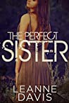 The Perfect Sister (Sister Series, #7)