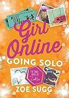Going Solo (Girl Online #3)