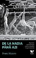 De la Nadia până azi: Apariţia şi dispariţia zecelui perfect în gimnastică
