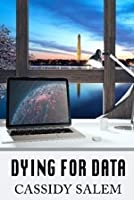 Dying for Data (Adina Donati, Accidental Sleuth, Book 2)