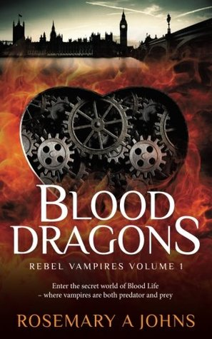 Blood Dragons by Rosemary A. Johns