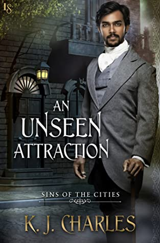 An Unseen Attraction by K.J. Charles