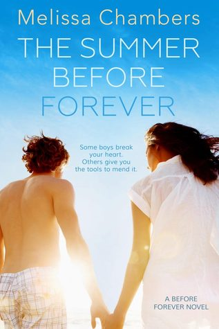 The Summer Before Forever (Before Forever, #1)