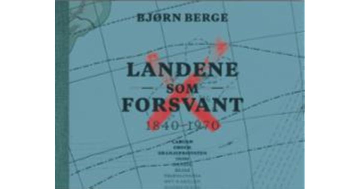 Landene Som Forsvant By Bjorn Berge