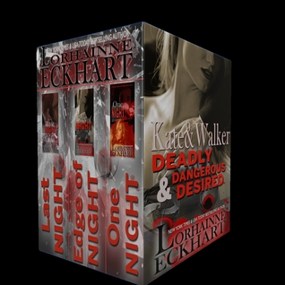 Kate and Walker: Deadly Dangerous & Desired Boxed Set