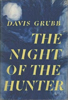 The Night of the Hunter by Davis Grubb