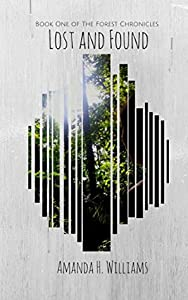 Lost and Found (The Forest Chronicles #1)