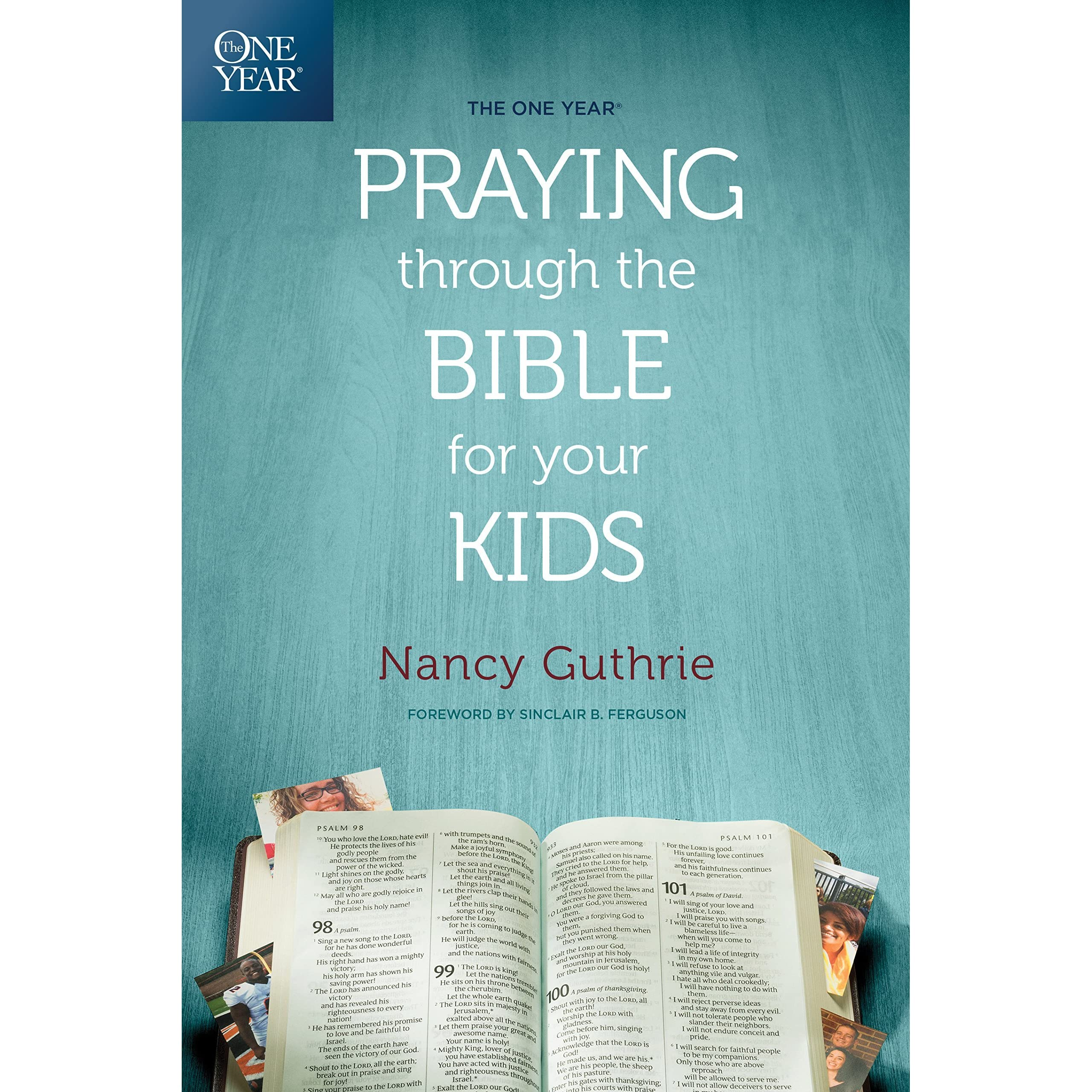 The One Year Praying Through the Bible for Your Kids by
