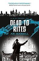 Dead to Rites (A Mick Oberon Job)