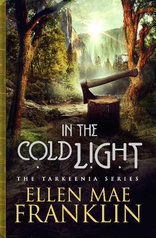 In the Cold Light (Tarkeenia Series #3)