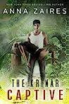 The Krinar Captive by Anna Zaires