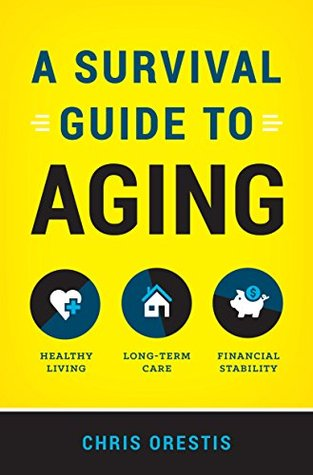 A Survival Guide to Aging