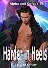 Harder In Heels by Lisa Oliver