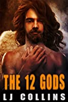 The 12 Gods (Men in Love and at War #2)
