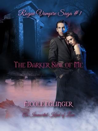 The Darker Side of Me (Rogue Vampire Saga #1)