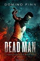 Dead Man (Il Fuorilegge della Magia Nera #1)