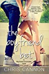 The Boyfriend Bet by Chris  Cannon