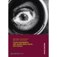 Corso introduttivo allo studio della storia del cinema by Stella Dagna