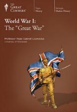 """World War I: The """"Great War"""""""