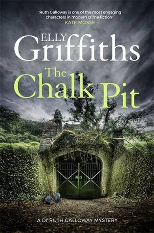 The Chalk Pit (Ruth Galloway, #9)