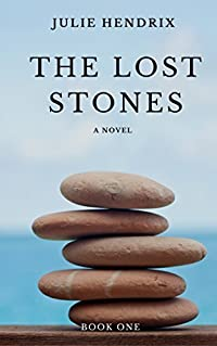 The Lost Stones (The Lost Stones Series Book 1)