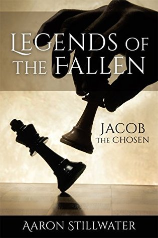 Legends of the Fallen: Jacob The Chosen