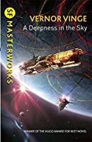 A Deepness in the Sky (Zones of Thought, #2)