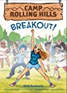 Breakout! (Camp Rolling Hills, #3)